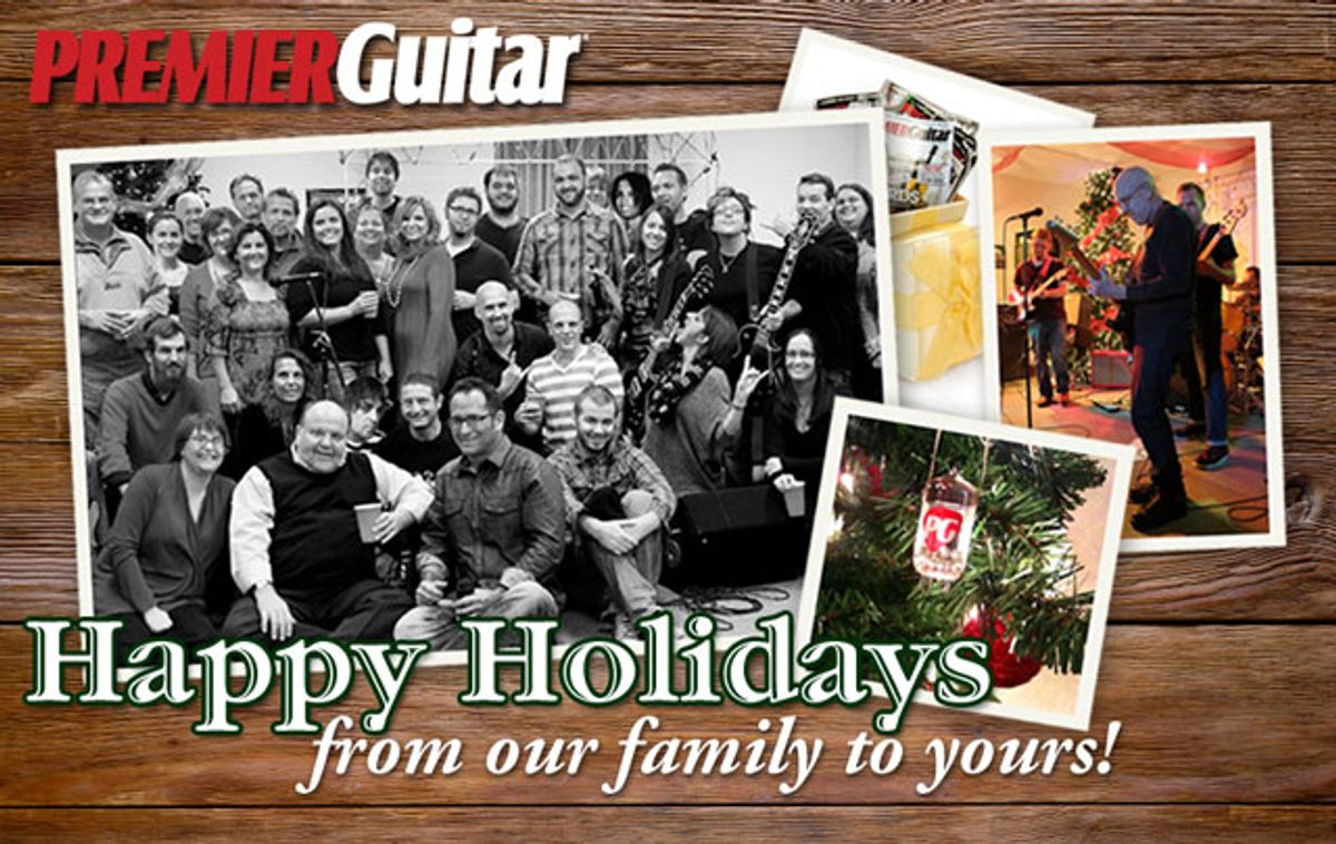 Happy Holidays from Premier Guitar!