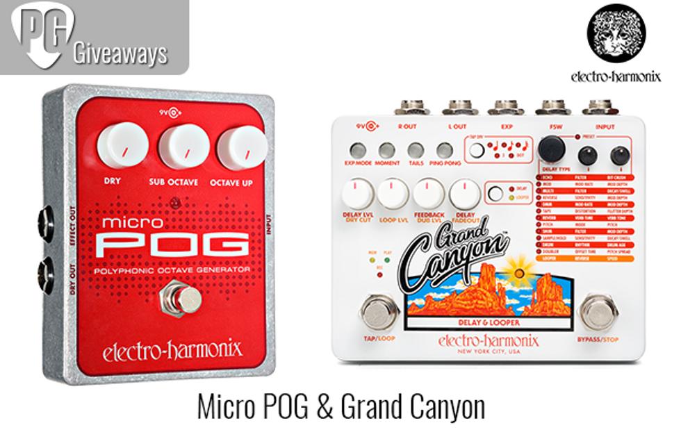 PG Giveaways: Electro-Harmonix Micro POG & Grand Canyon