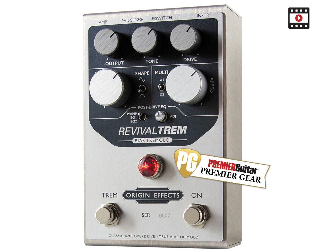 Origin Effects RevivalTREM: The Premier Guitar Review