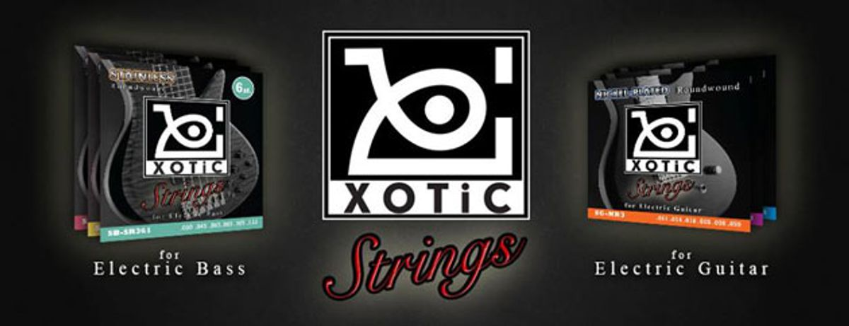Xotic Introduces Line of Guitar and Bass Strings