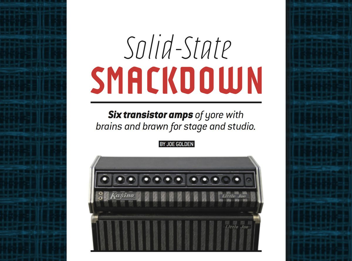 Solid-State Smackdown: Six Vintage Transistor Amps