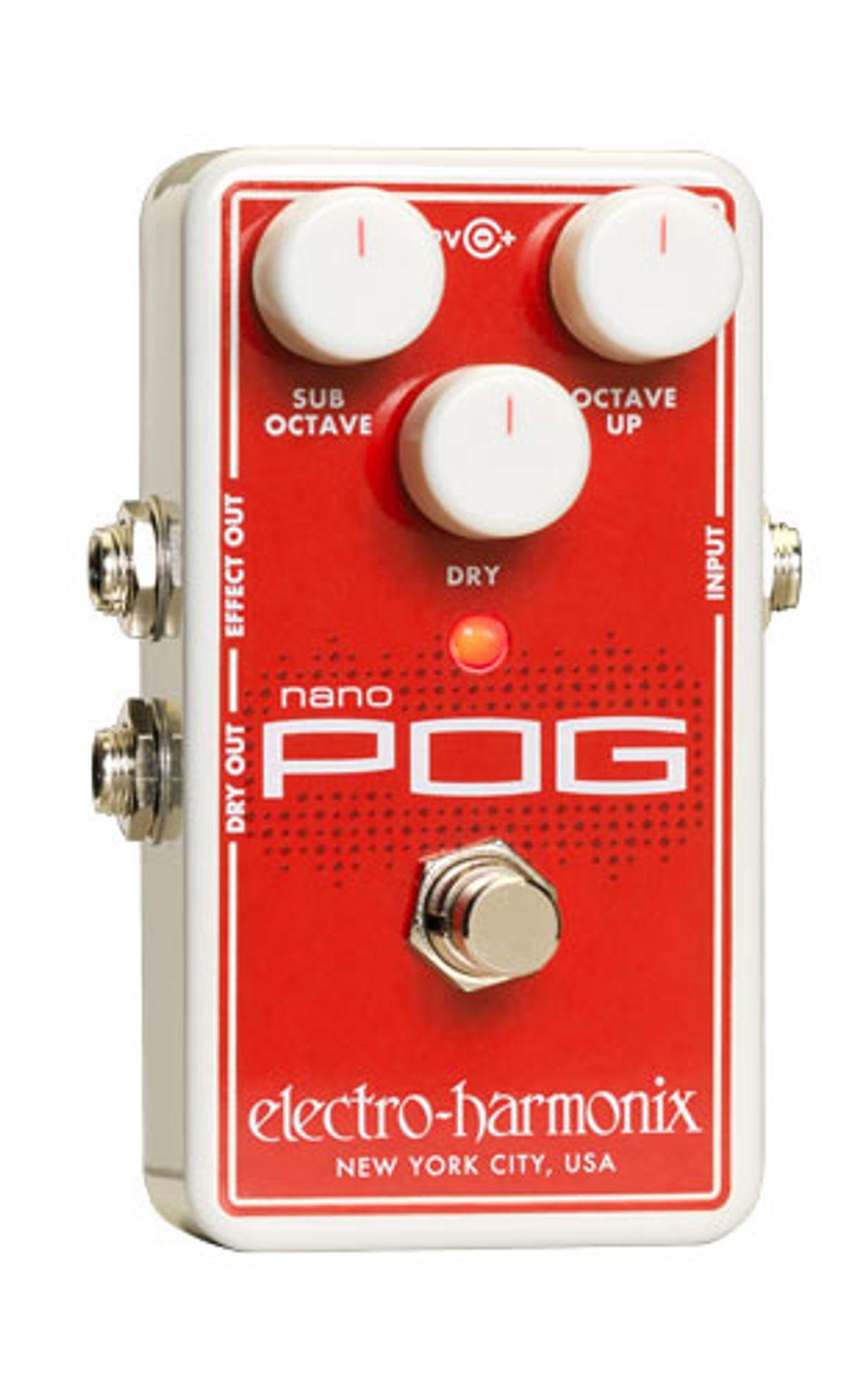 Electro-Harmonix Releases the Nano POG