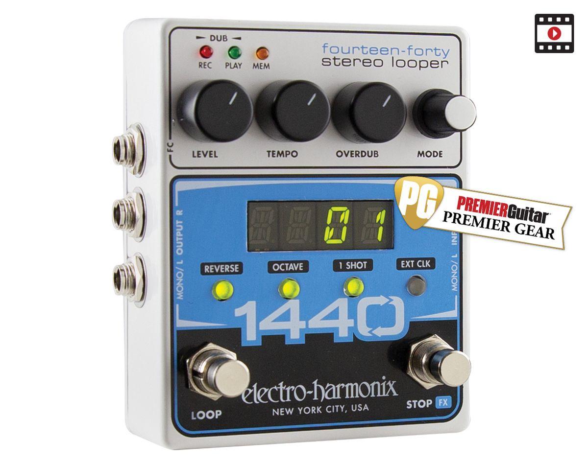 Electro-Harmonix 1440 Stereo Looper: The Premier Guitar Review