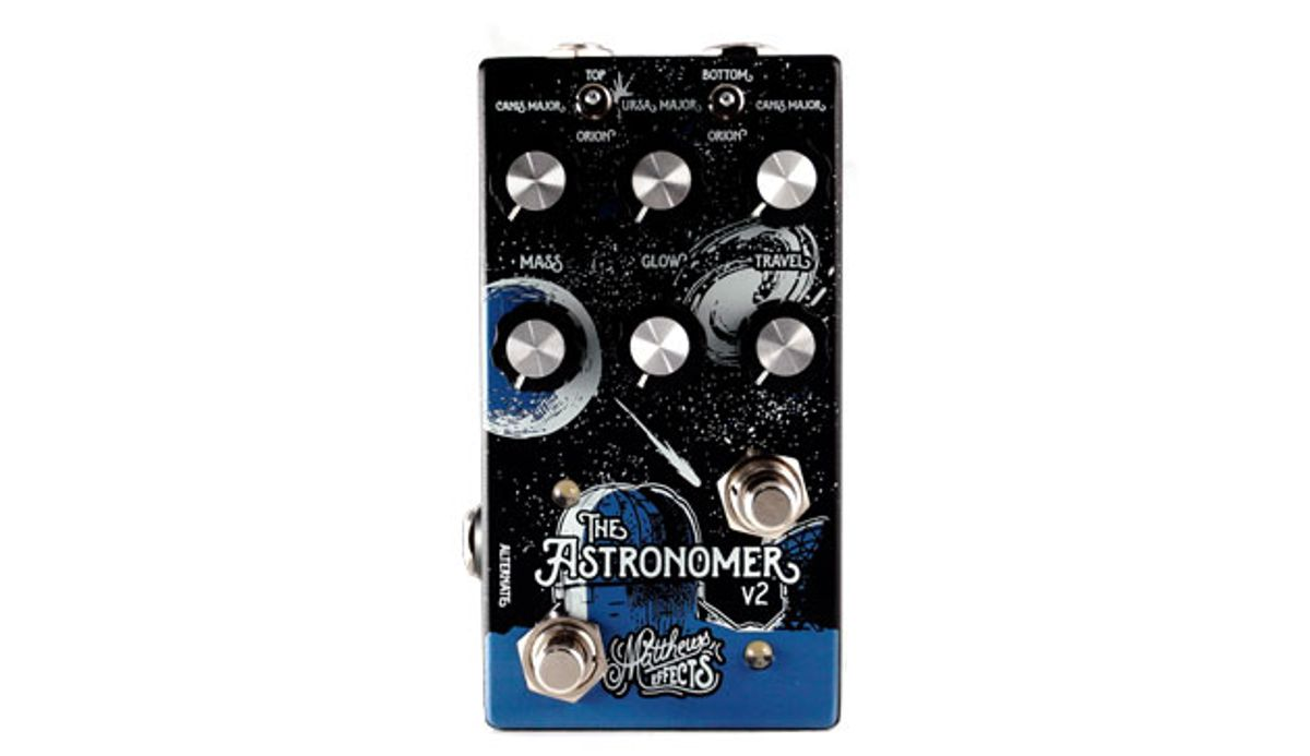 Matthews Effects Introduces the Astronomer V2 Celestial Reverb