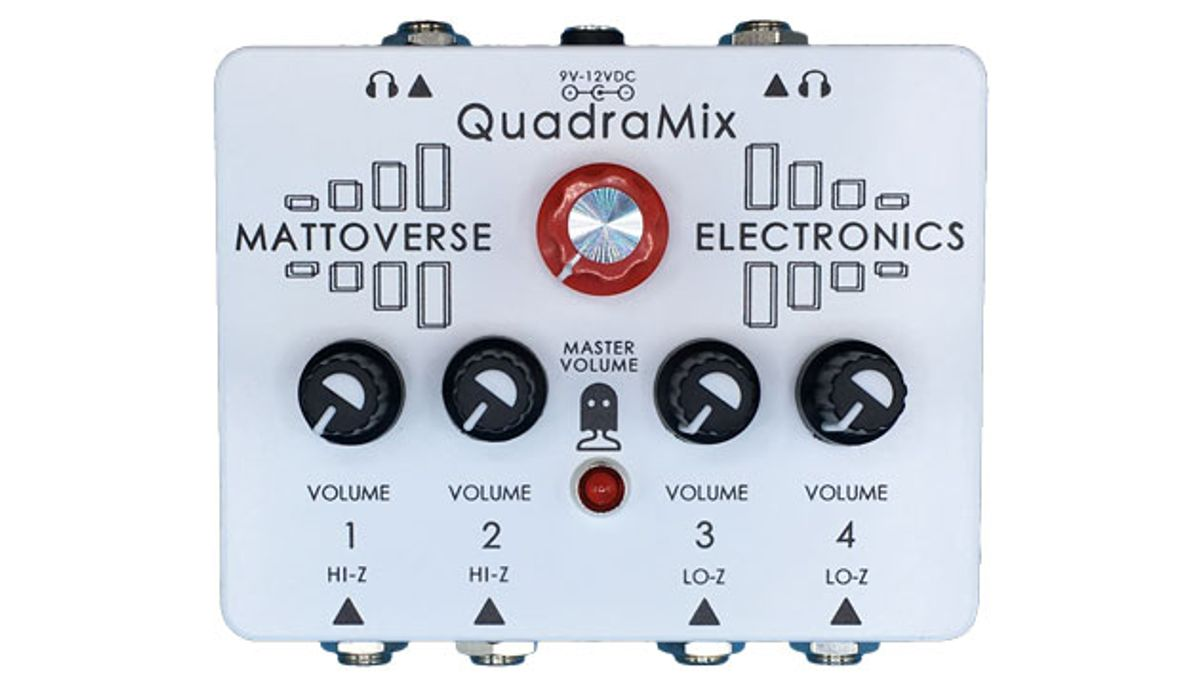 Mattoverse Electronics Releases the Quadramix