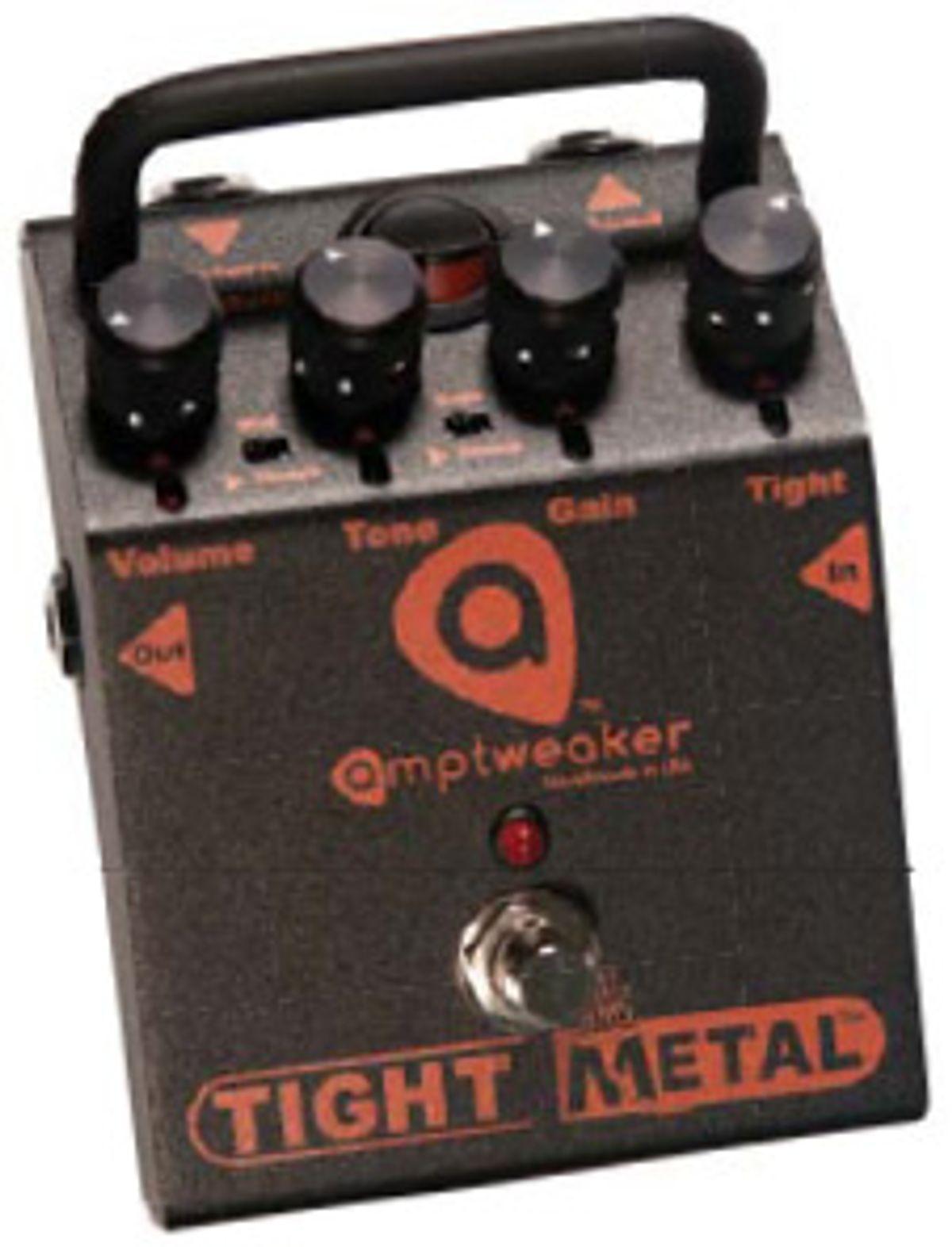 Amptweaker TightMetal Pedal Review