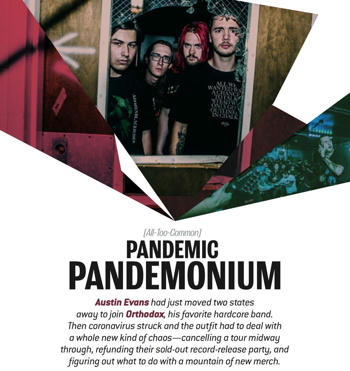Refunds & Unsold Merch: Orthodox's Austin Evans on Pandemic Pandemonium