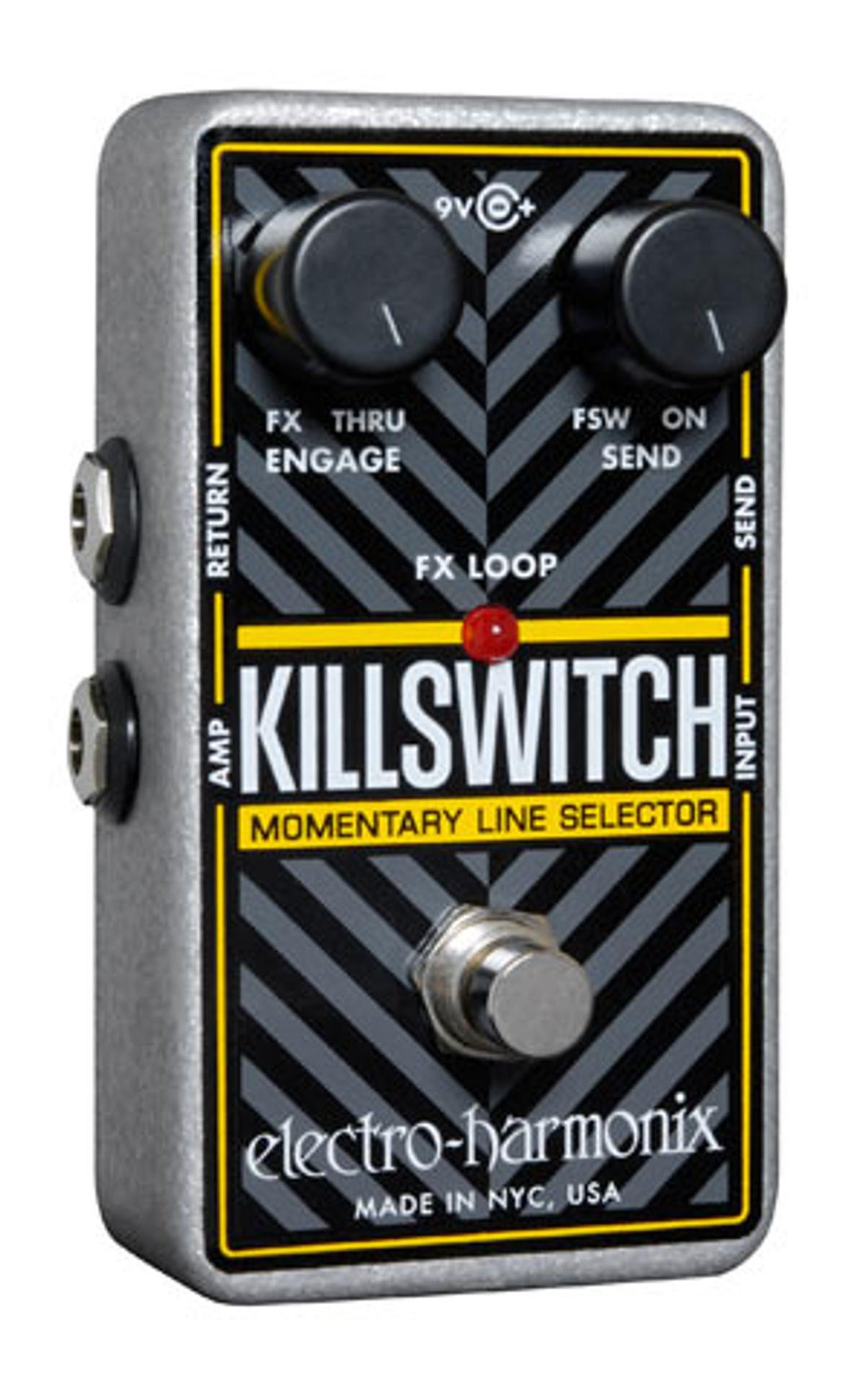 Electro-Harmonix Announces Killswitch Momentary Line Selector