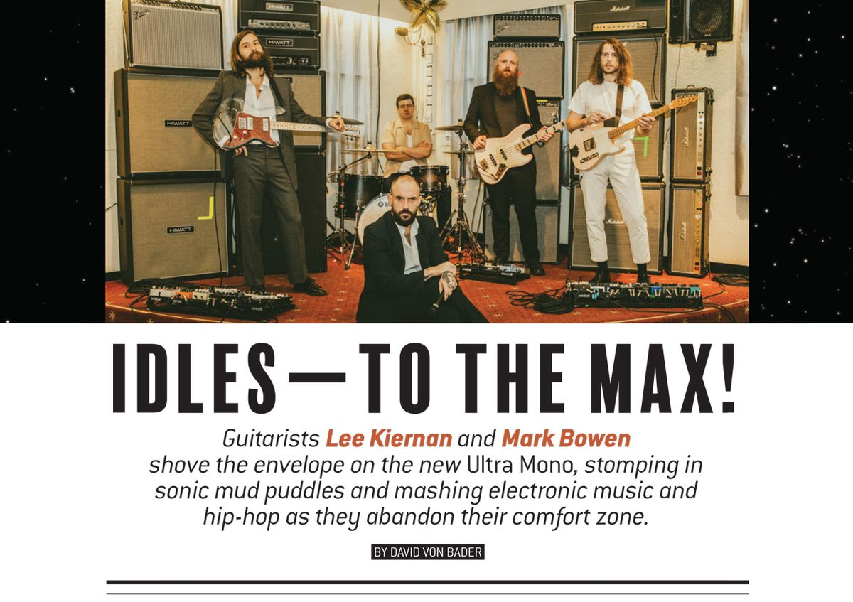 Idles—to the Max, on Ultra Mono!