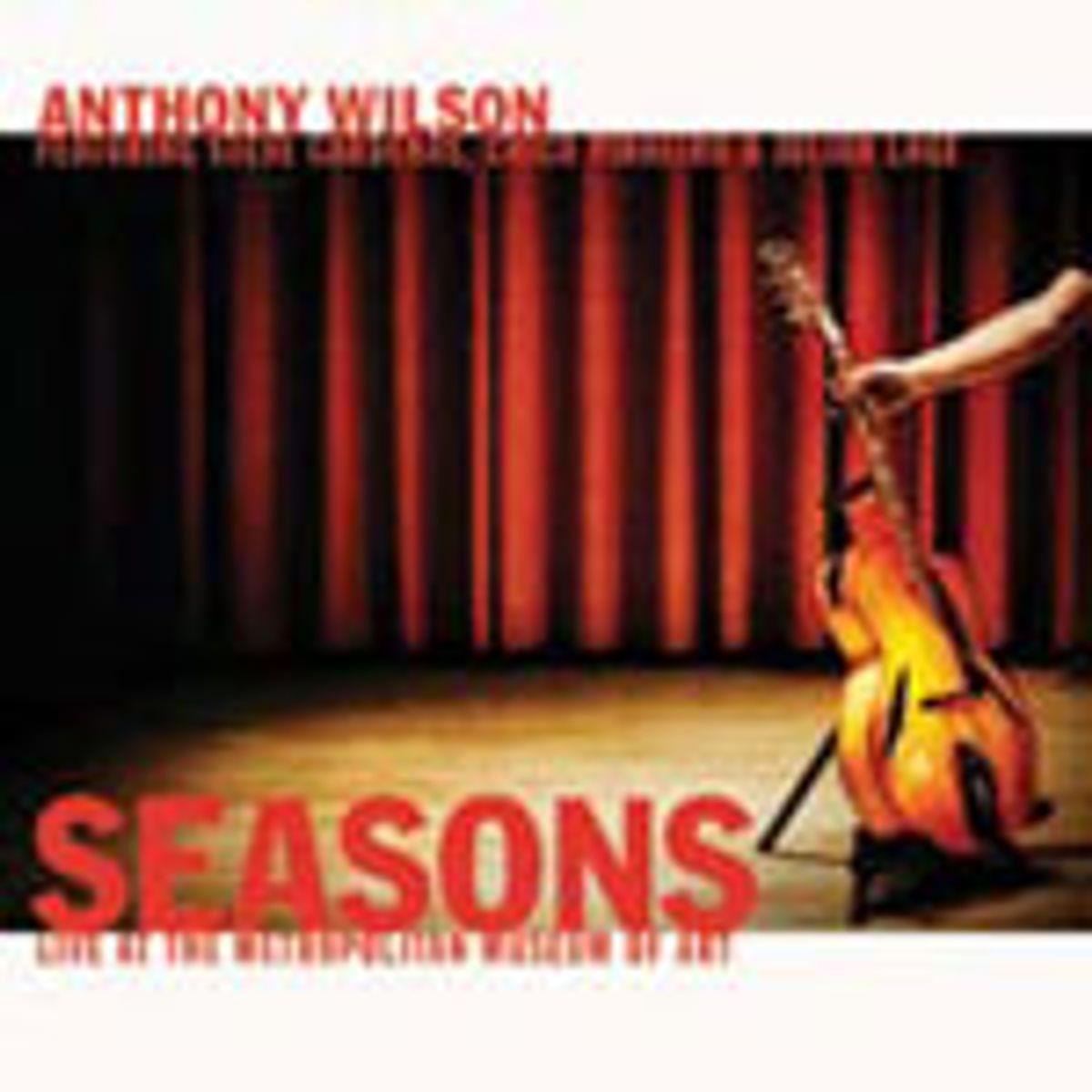 Album/DVD Review: Anthony Wilson - Seasons, Live at the Metropolitan Museum of Art