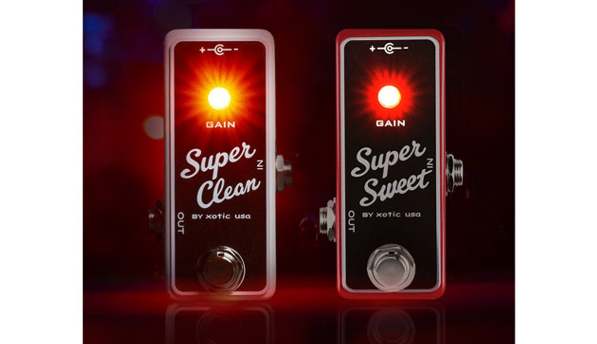 Xotic Expands Pedal Line with the Super Clean Buffer and Super Sweet Booster