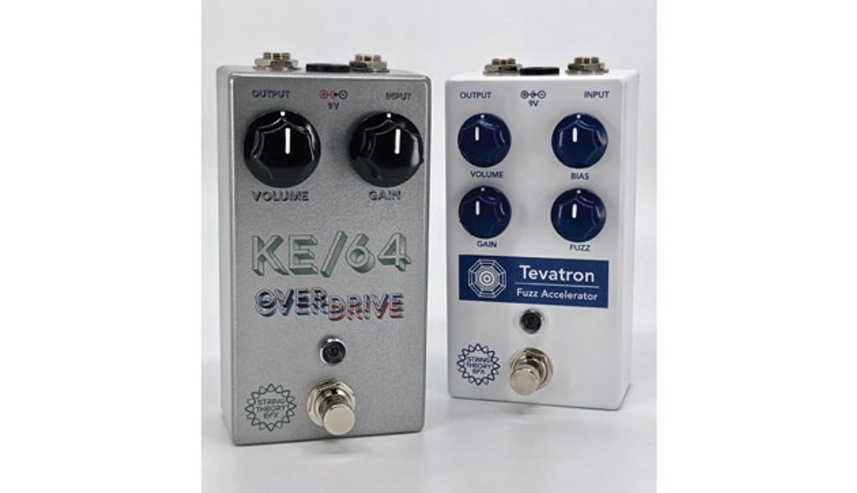 String Theory EFX Announces Updated Tevatron Fuzz and KE/64 Overdrive