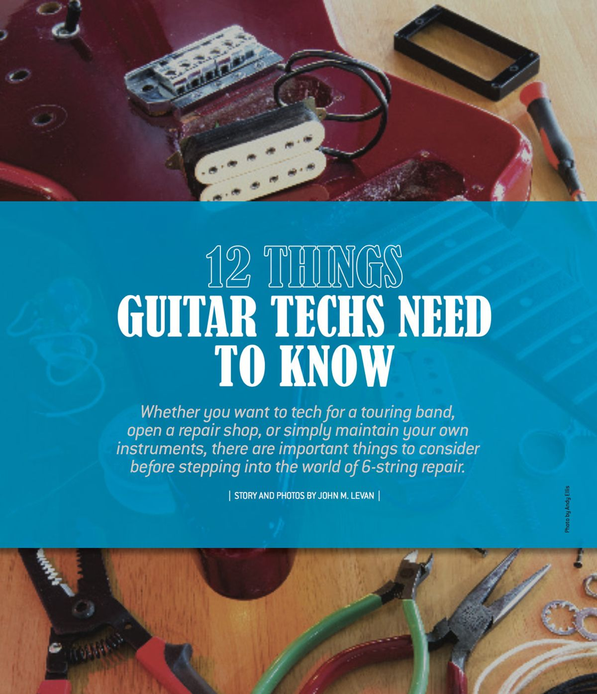 12 Things Guitar Techs Need to Know