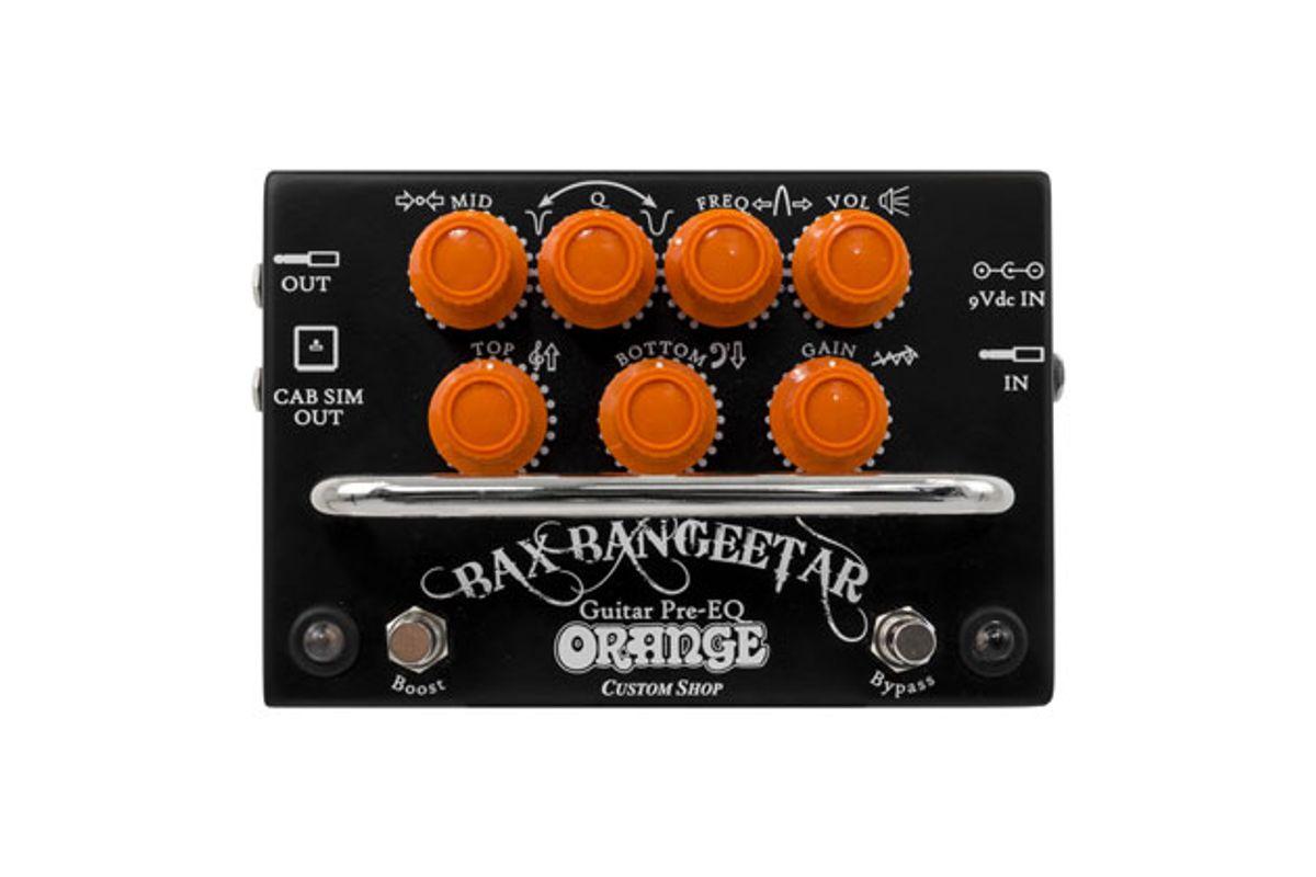 Orange Releases the Bax Bangeetar Guitar Pre-EQ and Rockerverb MKIII Amps