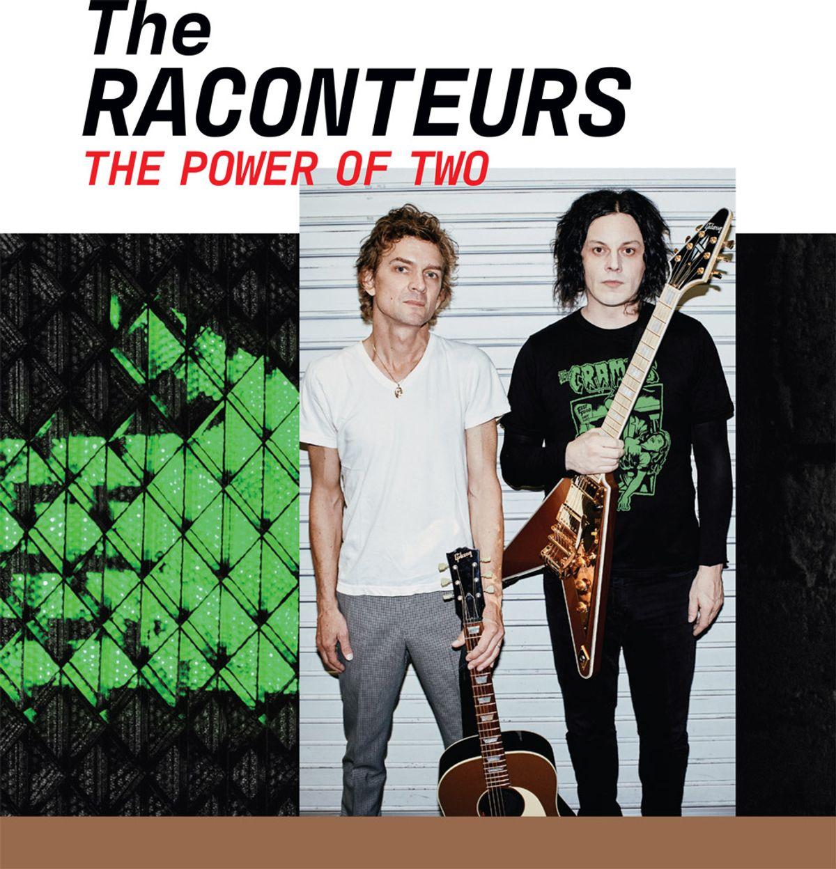 The Raconteurs' Jack White and Brendan Benson
