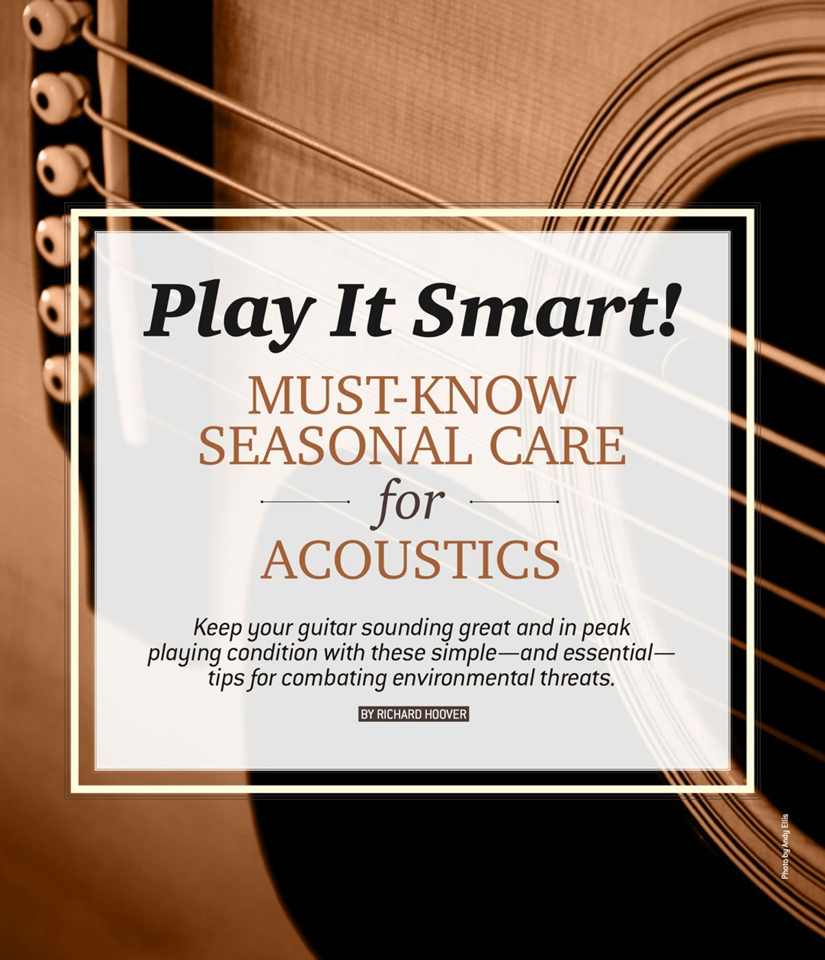 Play It Smart! Must-Know Seasonal Care for Acoustics
