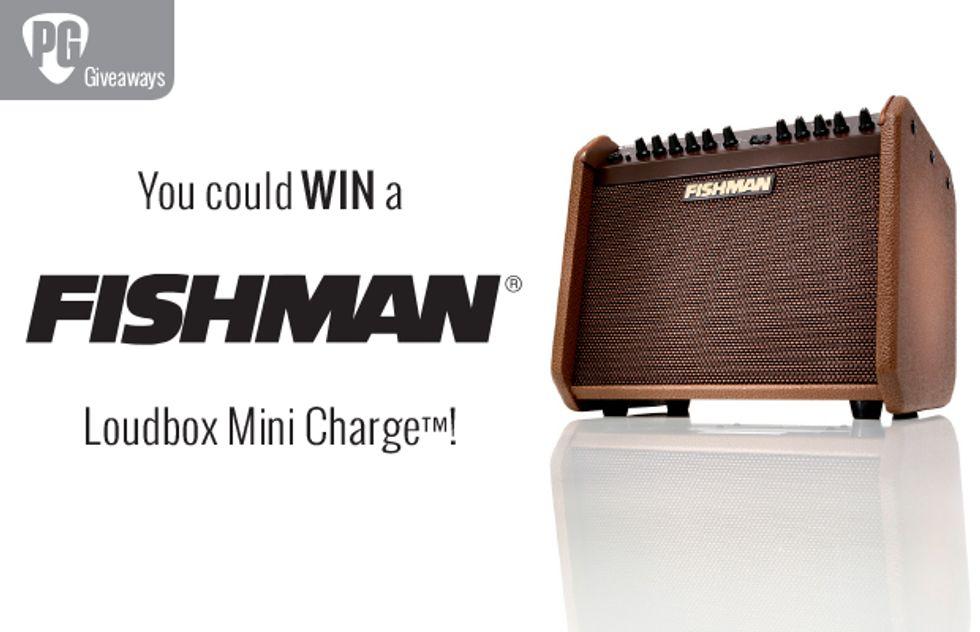 PG Giveaways: Fishman Loudbox Mini Charge