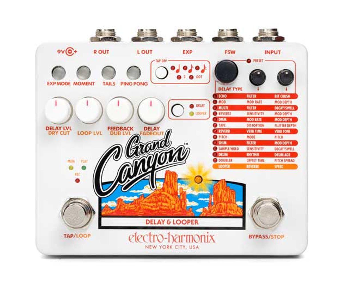 Electro-Harmonix Announces the Grand Canyon Delay/Looper