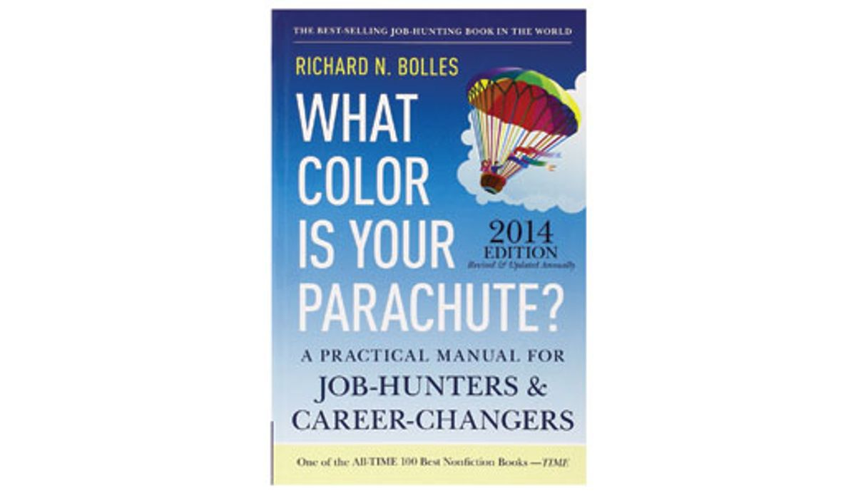 """Last Call: """"What Color Is Your Parachute?"""" and Other Stupid Questions"""