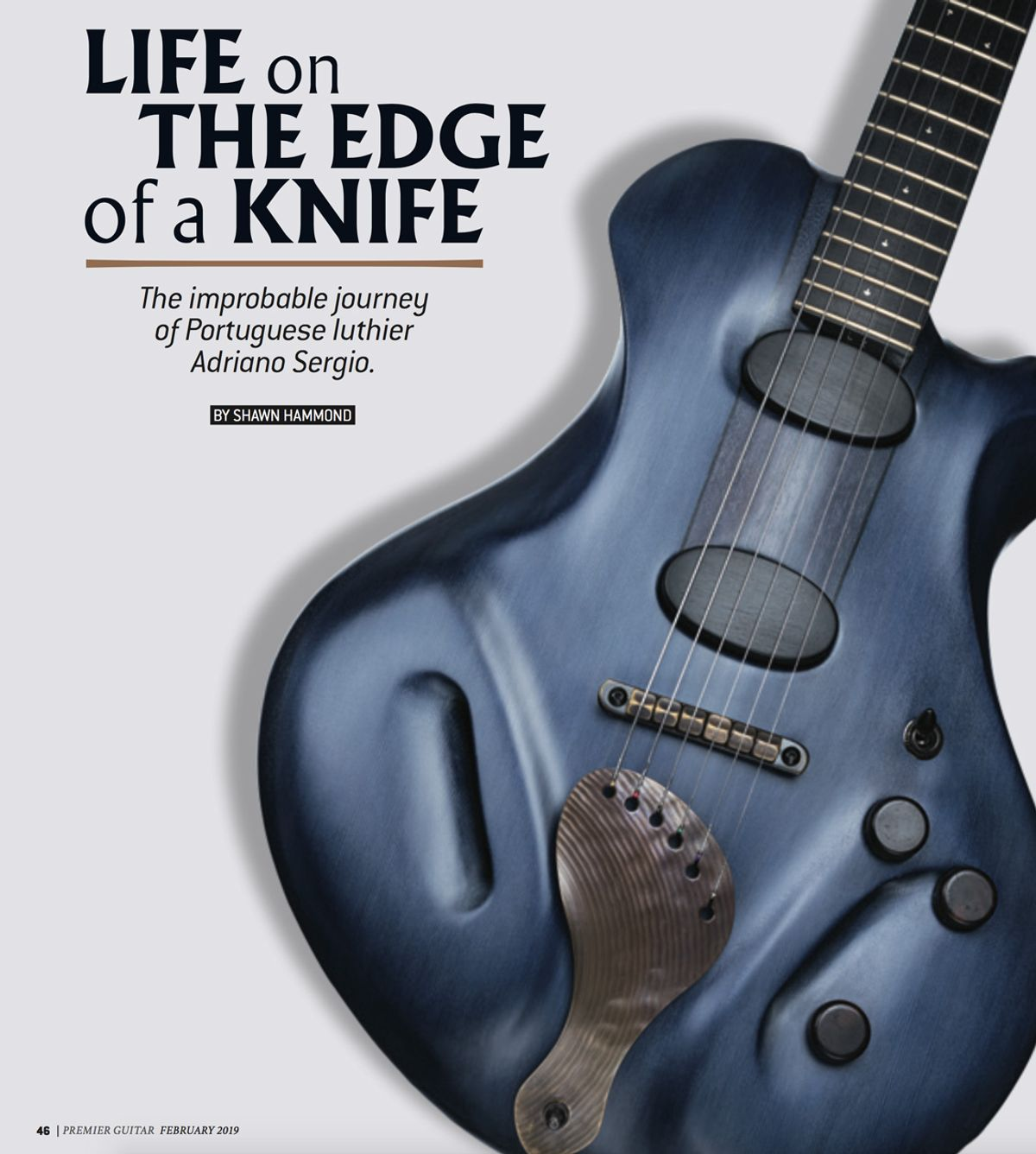 Life on the Edge of a Knife: Ergon Guitars' Adriano Sergio