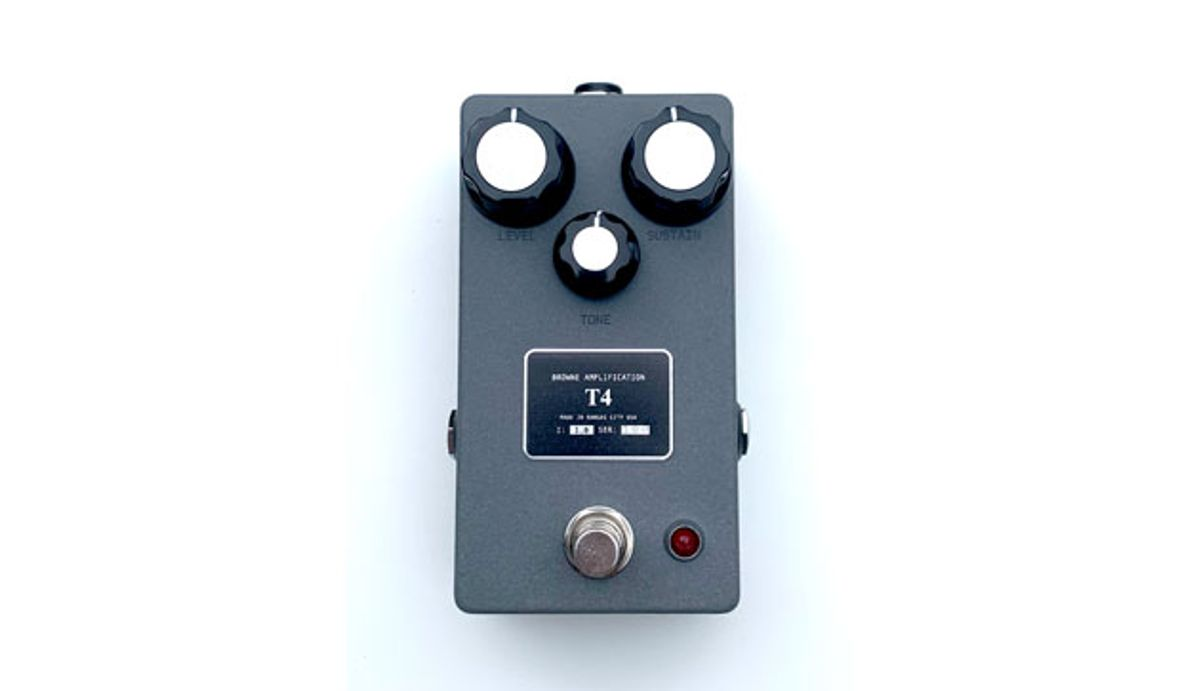 Browne Amplification Introduces the T4 Fuzz Pedal