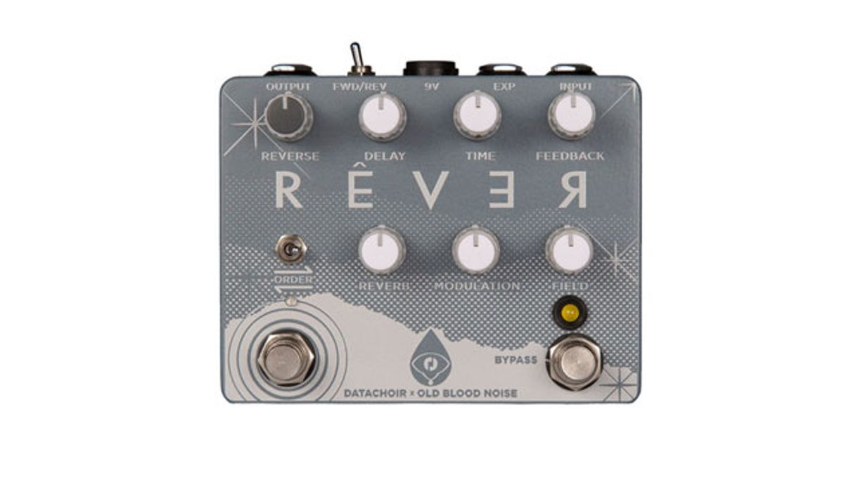 Old Blood Noise Endeavors and Datachoir Present the Rêver Reverse Delay and Reverb