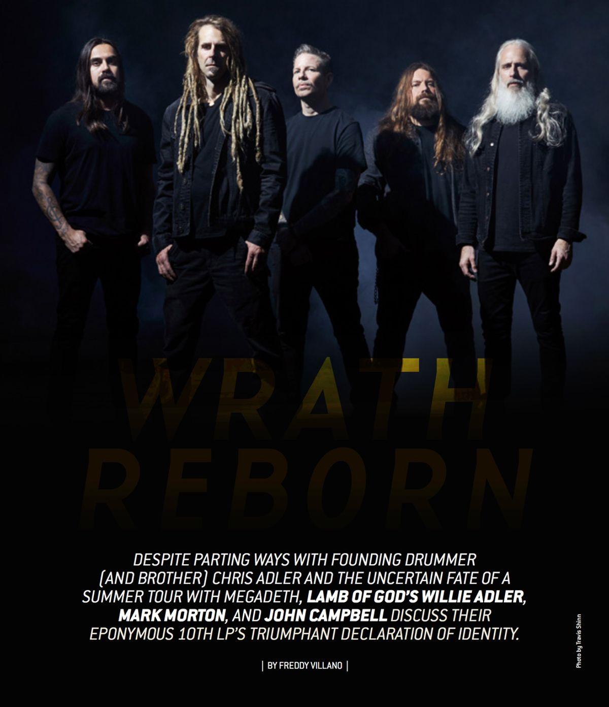 Wrath Reborn: Lamb of God's Willie Adler, Mark Morton & John Campbell