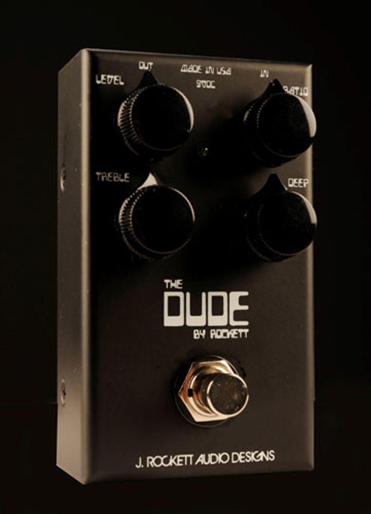 J. Rockett Audio Designs Introduces the Dude
