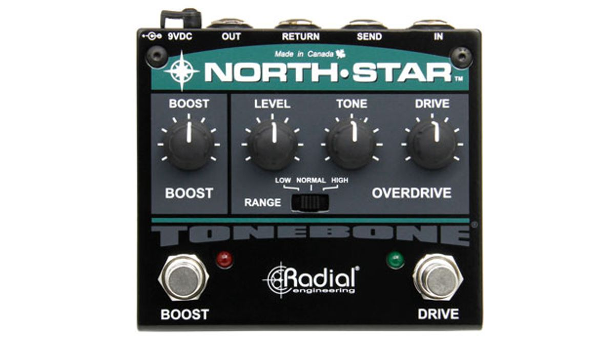 Radial Unveils the North-Star Overdrive and Power Booster