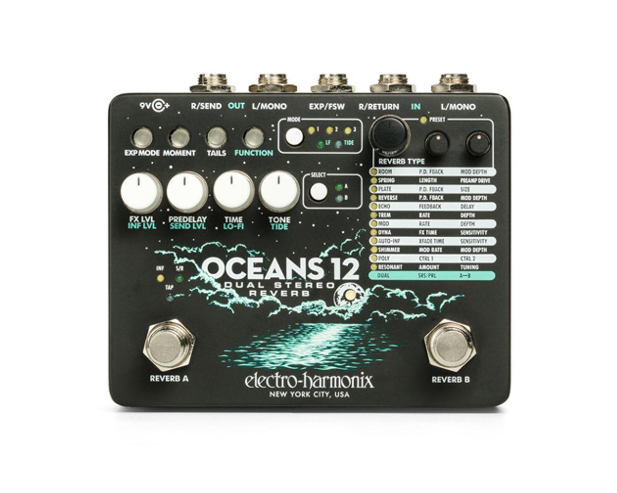 Electro-Harmonix Unveils the Oceans 12