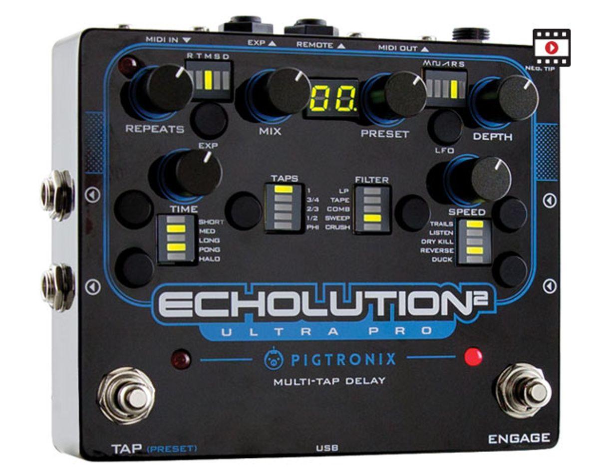 Pigtronix Echolution2 Ultra Pro Review