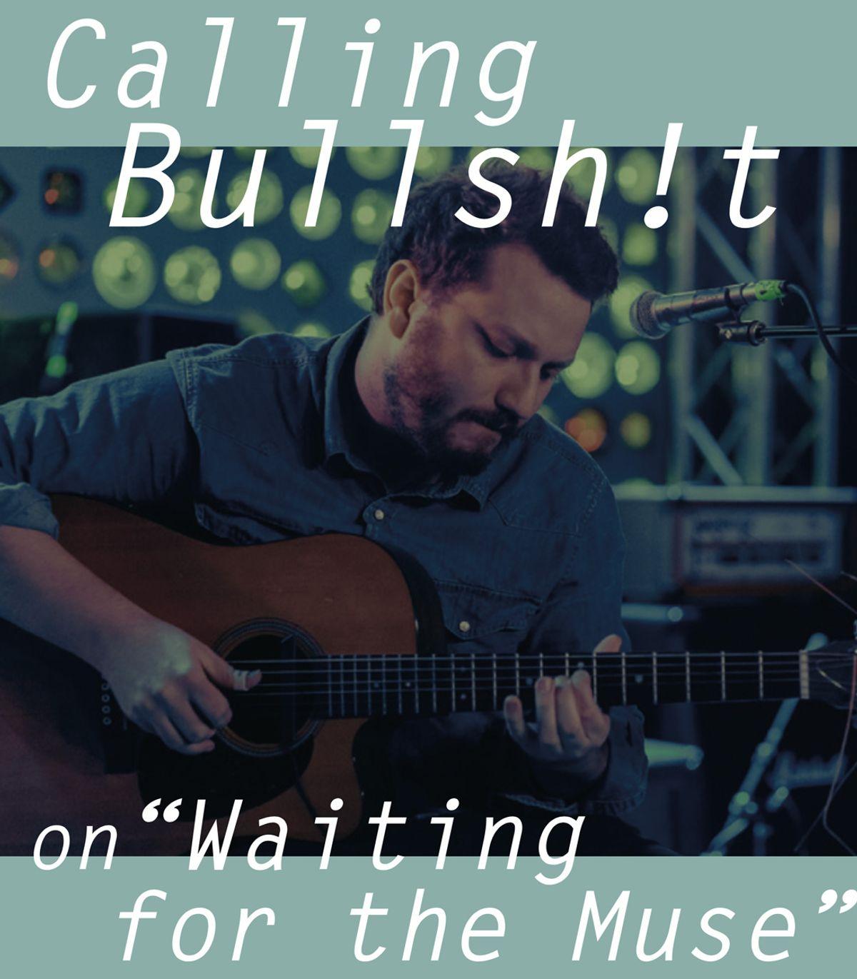"""J.R. Bohannon Calls Bullsh!t on """"Waiting for the Muse"""""""