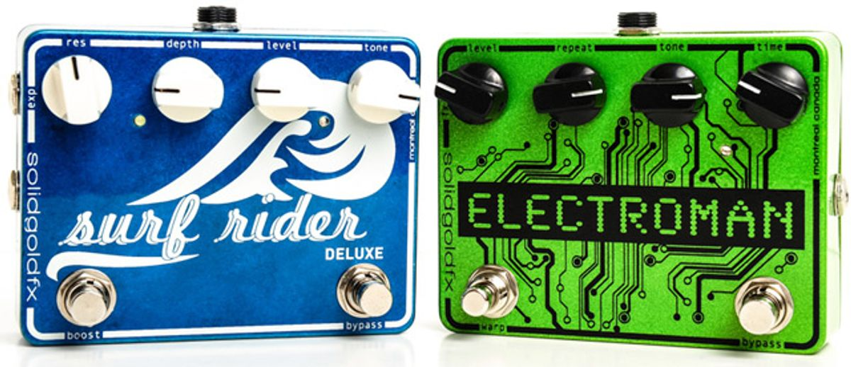 SolidGoldFX Announces New Surf Rider Deluxe and Electroman Reverb & Delay Pedals