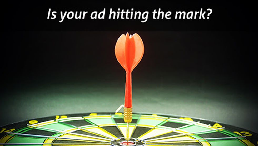 Is your ad hitting the mark?