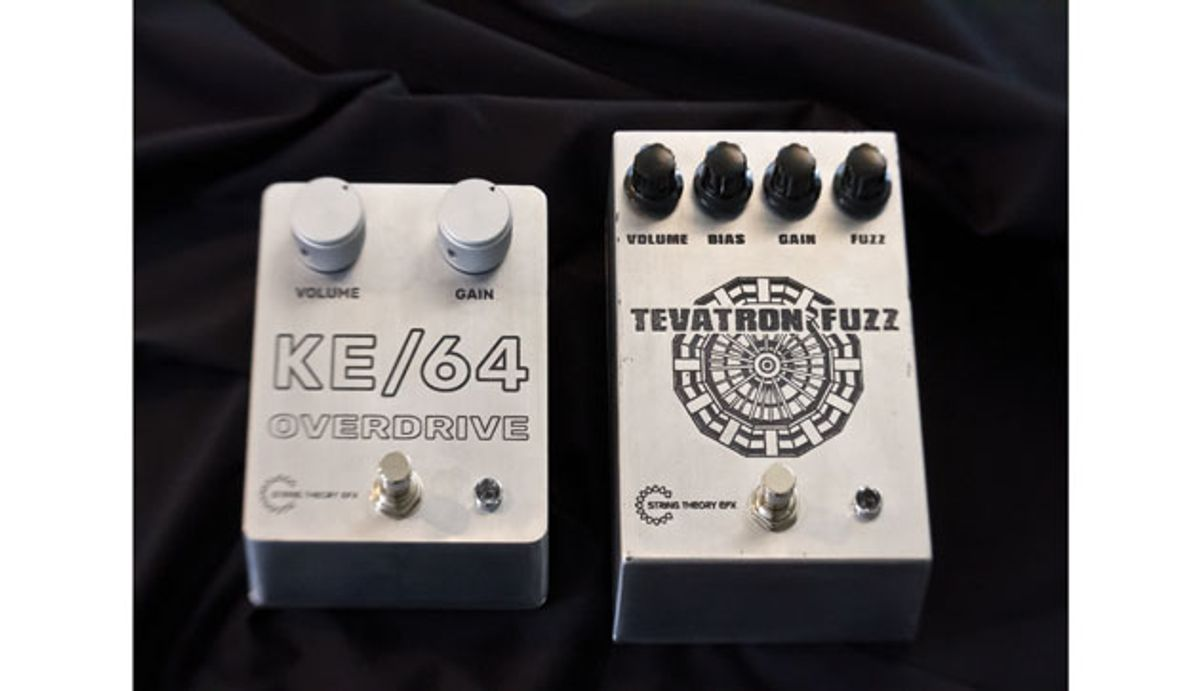 String Theory EFX Introduces the KE/64 Overdrive and the Tevatron Fuzz