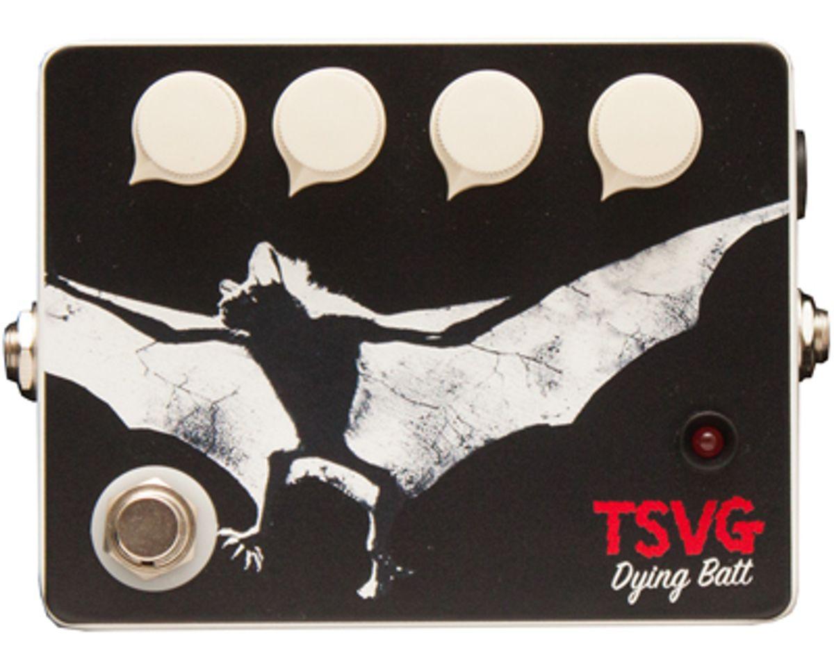 TSVG Introduces Dying Batt Fuzz