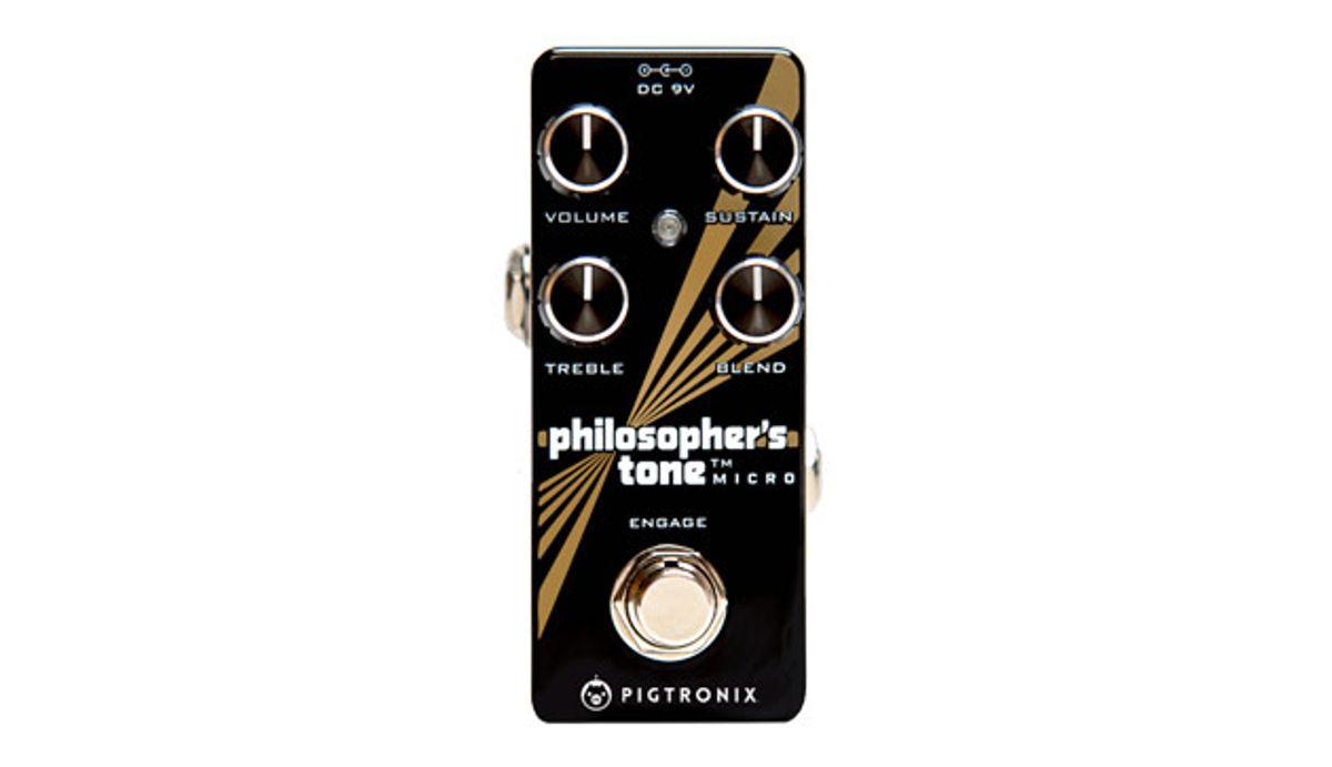 Pigtronix Unveils the Philosopher's Tone Micro