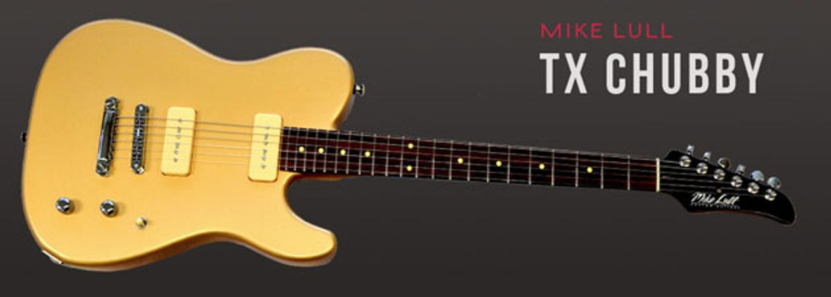 Mike Lull Guitars Introduces the TX Chubby