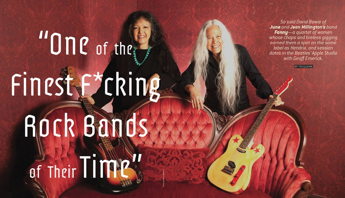 """""""One of the Finest F*cking Rock Bands of Their Time"""": Fanny's June and Jean Millington"""