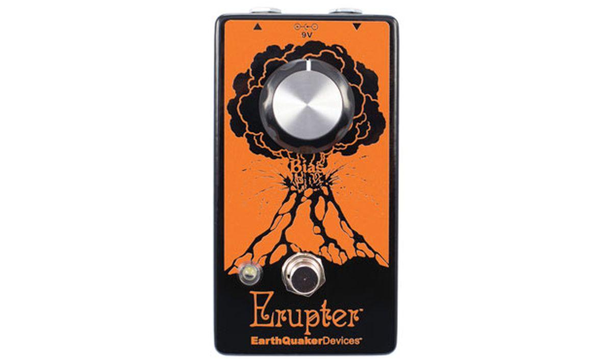 EarthQuaker Devices Announces the Erupter Fuzz