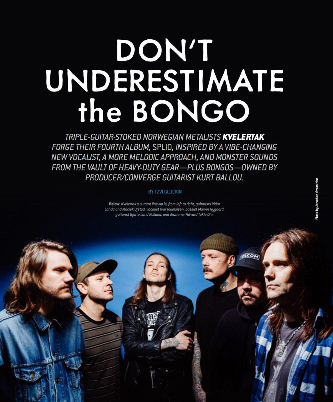 "Kvelertak: ""Don't Underestimate the Bongo"""
