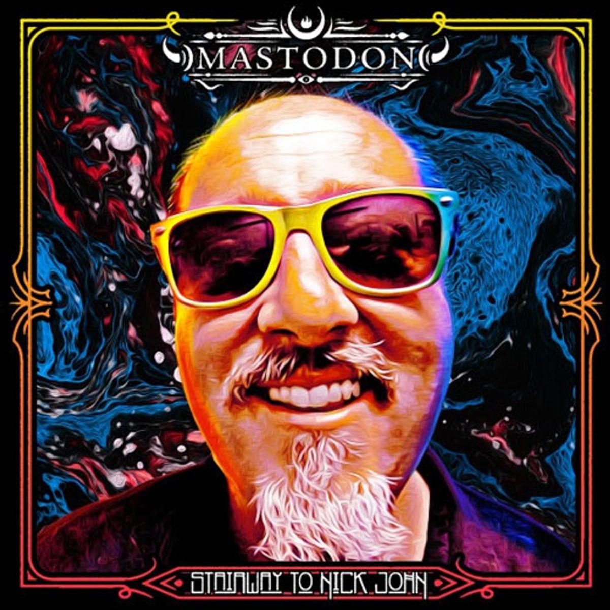 Mastodon Announces 'Stairway to Nick John' for Record Store Day
