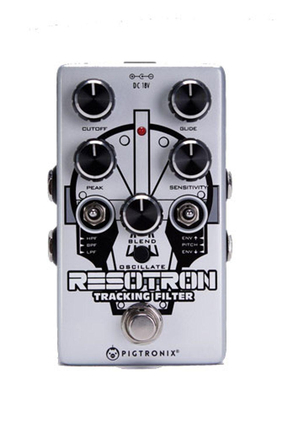 Pigtronix Announces the Resotron