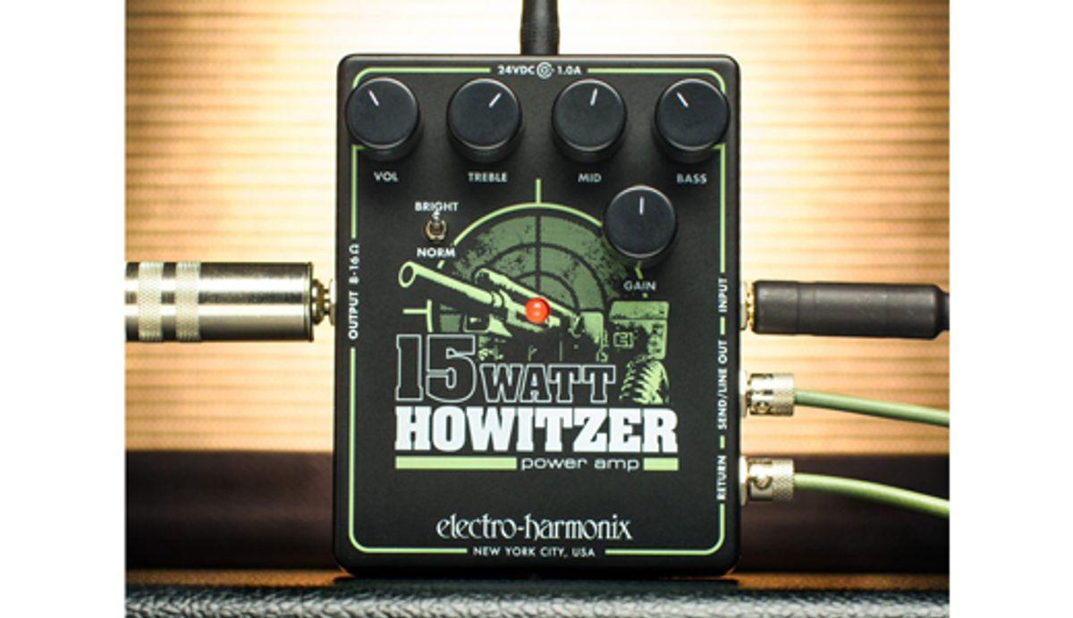 Electro-Harmonix Releases the 15-Watt Howitzer