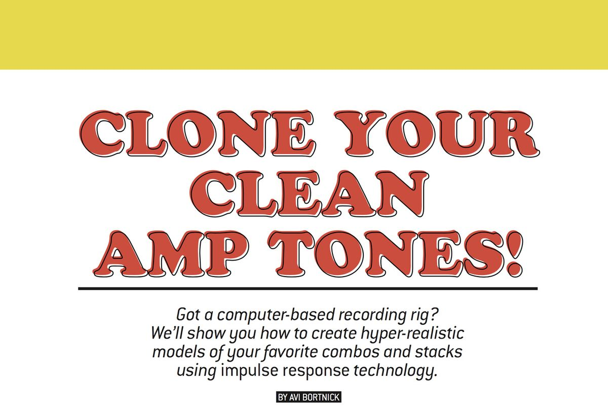 Clone Your Clean Amp Tones!