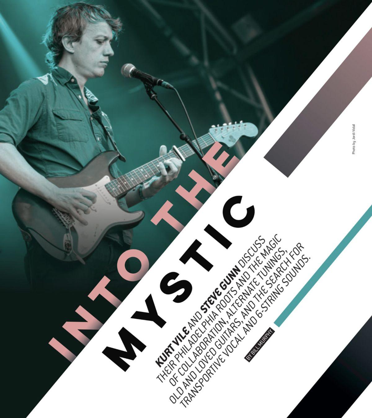 Kurt Vile and Steve Gunn: Into the Mystic