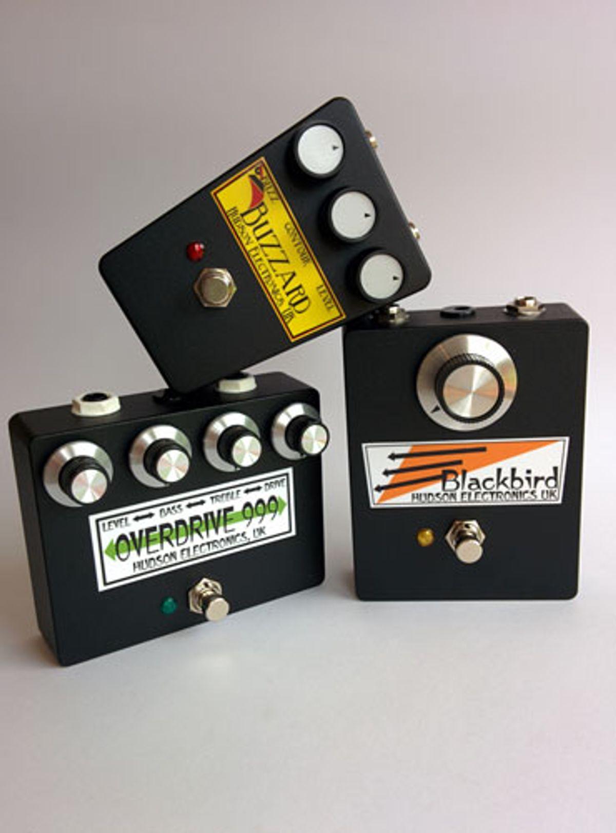 Hudson Electronics Unveils the Overdrive 999, Blackbird, and Buzzard