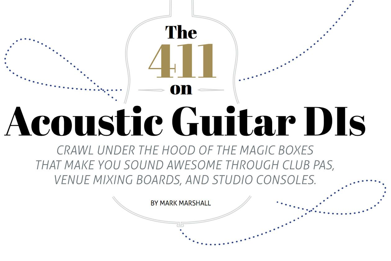 The 411 on Acoustic Guitar DIs