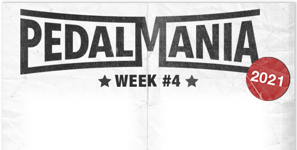 The Final Week of Pedalmania is Here!